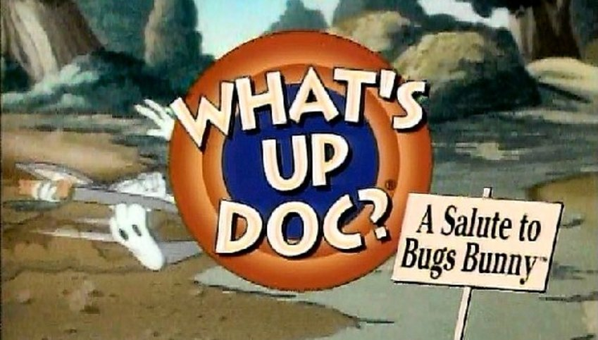 What's Up Doc? A Salute to Bugs Bunny