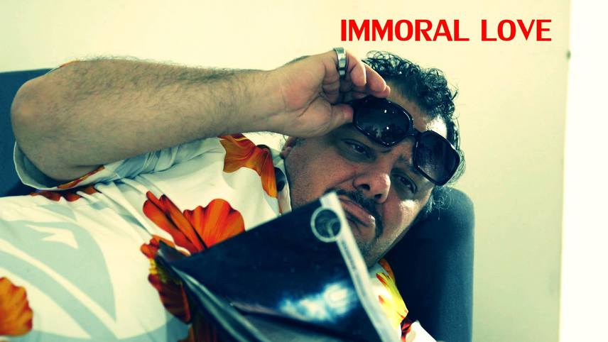 "IMMORAL LOVE-  ""Wath you prepared do to make a film?"""