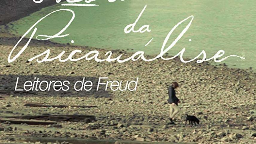 Hestórias da Psicanálise: Leitores de Freud