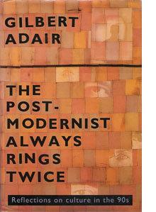The Postmodernist Always Rings Twice